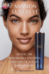 Mission Luxereve Essence – Reveal the remarkably youthful look