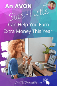 An Avon Side Hustle Can Help You Earn Extra Money This Year!
