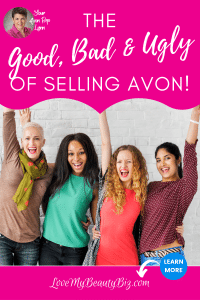 The Good, Bad And The Ugly Of Selling Avon