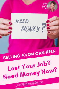 Selling Avon Can Help If You Lost Your Job And Need Money Now