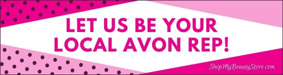 Let Us Be Your Local Avon Rep